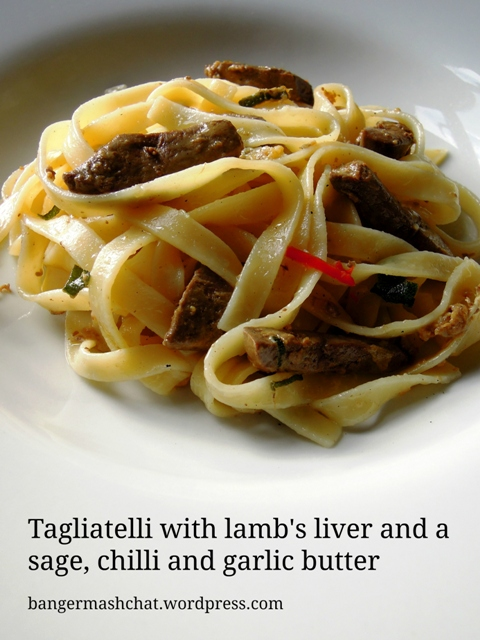 Tagliatelle with lamb's liver and a sage, chilli and ...