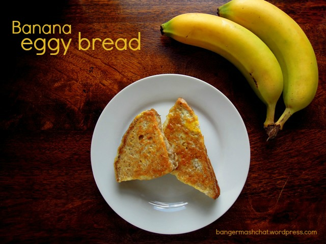 banana eggy bread
